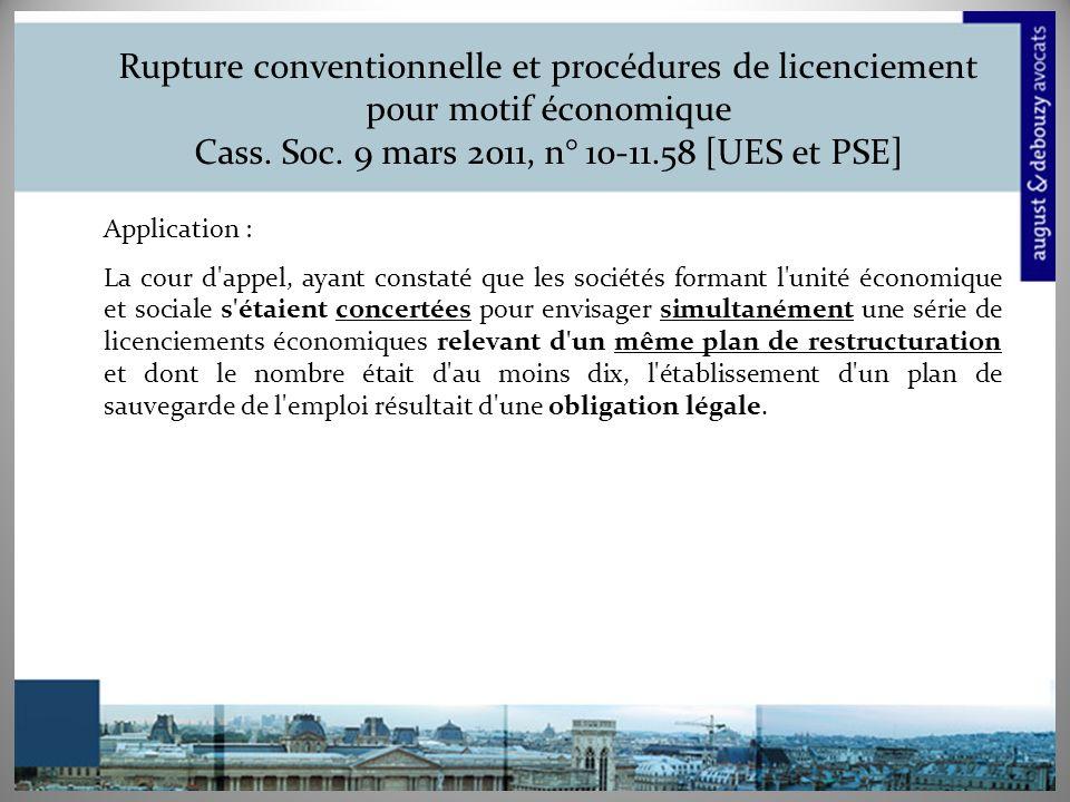Rupture conventionnelle et procédures de licenciement pour motif économique Cass. Soc. 9 mars 2011, n° 10-11.58 [UES et PSE]